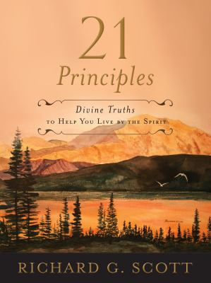 Cover image for 21 principles : divine truths to help you live by the spirit