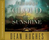 Cover image for Through cloud and sunshine. bk. 2 Come to Zion series
