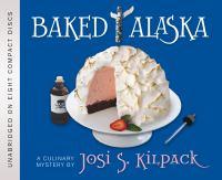 Imagen de portada para Baked Alaska. bk 9 [sound recording CD] : a culinary mystery : Sadie Hoffmiller series