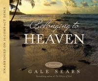 Cover image for Belonging to heaven [sound recording CD] / by Gale Sears.