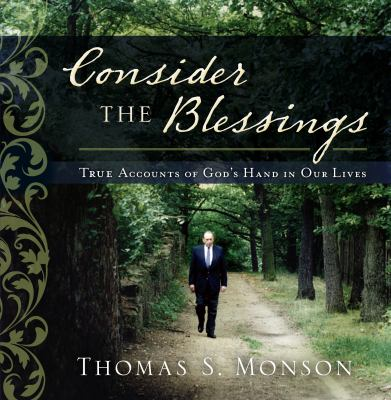 Cover image for Consider the blessings : true accounts of God's hand in our lives