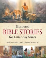 Cover image for Illustrated Bible stories for Latter-day Saints