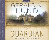 Cover image for To run with the swift. bk. 2 Guardian series