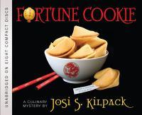 Imagen de portada para Fortune cookie. bk. 11 [sound recording CD] : Culinary mystery series