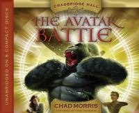 Imagen de portada para The avatar battle. bk. 2 Cragbridge Hall series