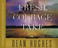 Cover image for Fresh courage take. bk. 3 [sound recording CD] : Come to Zion series