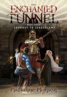 Imagen de portada para Journey to Jerusalem. bk. 3 : The enchanted tunnel series