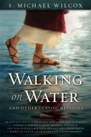 Cover image for Walking on water and other classic messages