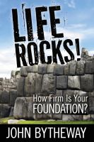 Cover image for Life rocks! : how firm is your foundation?