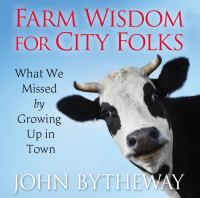 Imagen de portada para Farm wisdom for city folks