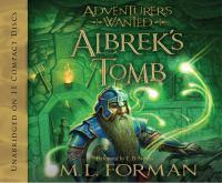 Imagen de portada para Albrek's Tomb. bk. 3 Adventurers wanted series