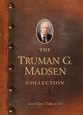 Cover image for The Truman G. Madsen collection seven classics talks on CD.