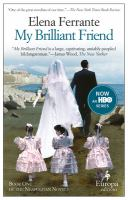 Cover image for My brilliant friend. bk. 1 : Neapolitan series