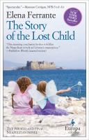 Cover image for The story of the lost child Neapolitan Series, Book 4.