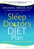 Cover image for The sleep doctor's diet plan : lose weight through better sleep