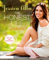 Cover image for The honest life : living naturally and true to you