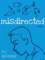 Cover image for Misdirected : a novel