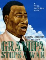 Cover image for Grandpa stops a war : a Paul Robeson story