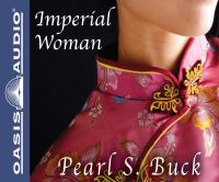 Imagen de portada para Imperial woman the story of the last Empress of China