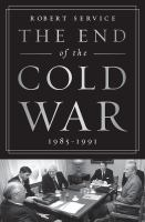 Cover image for The end of the Cold War, 1985-1991