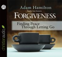 Cover image for Forgiveness finding peace through letting go