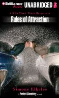 Cover image for Rules of attraction. bk. 2 Perfect chemistry series