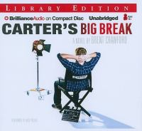 Imagen de portada para Carter's big break. bk. 2 a novel : Carter series