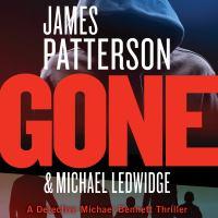 Cover image for Gone. bk. 6 Michael Bennett series
