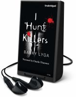 Cover image for I hunt killers. bk. 1 Jasper Dent series