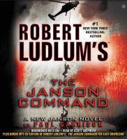 Cover image for Robert Ludlum's The Janson command. bk. 2 Paul Janson series