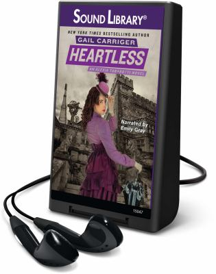 Cover image for Heartless. bk. 4 [Playaway] : Alexia Tarabotti series