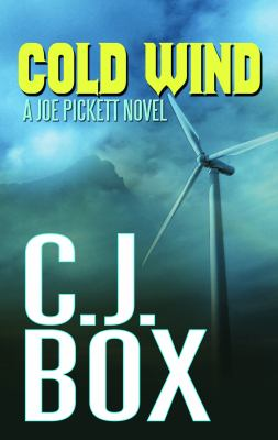 Cover image for Cold wind. bk. 11 Joe Pickett series