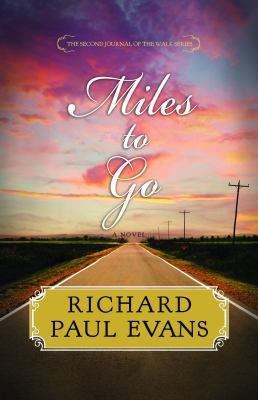 Cover image for Miles to go. bk. 2 the second journal of The walk
