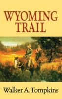 Cover image for Wyoming trail