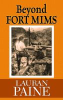 Cover image for Beyond Fort Mims a western story