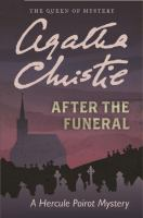 Cover image for After the funeral a Hercule Poirot mystery