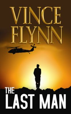 Cover image for The last man. bk. 13 Mitch Rapp series