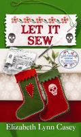 Cover image for Let it sew. bk. 7 Southern sewing circle series