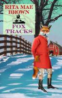 Cover image for Fox tracks. bk. 8 Jane Arnold series
