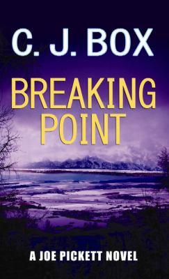Cover image for Breaking point. bk. 13 Joe Pickett series