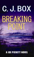 Cover image for Breaking point. bk. 13 Joe Pickett series