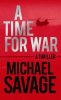 Cover image for A time for war [large print]