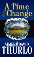 Cover image for A time of change. bk. 1 Navajo Rez series