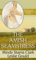 Cover image for The Amish seamstress. bk. 4 Women of Lancaster County series