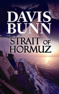Cover image for Strait of Hormuz. bk. 3 Marc Royce series