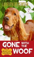 Cover image for Gone with the woof. bk. 16 Melanie Travis mystery series