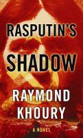 Cover image for Rasputin's shadow. bk. 4 [large print] : Templar series