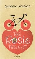 Cover image for The Rosie project. bk. 1 Rosie series