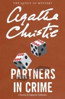 Cover image for Partners in crime [large print] : a Tommy and Tuppence collection