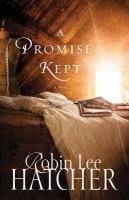 Cover image for A promise kept [large print]